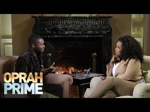 What Makes David Oyelowo Proudest About the Film Selma  Oprah Prime  Oprah Winfrey Network