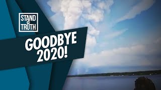 Stand for Truth: Goodbye 2020!