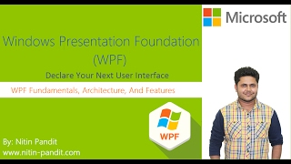 WPF Fundamentals with WPF Architecture