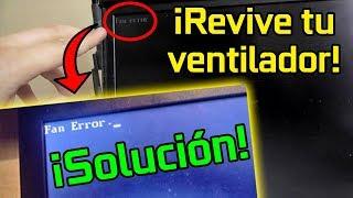 REVIVE EL VENTILADOR DE CUALQUIER COMPUTADORA/Fan Error/Lenovo/IBM