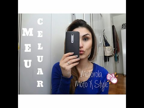 Meu Celular - Motorola Moto X Style   por Natyele Caroline