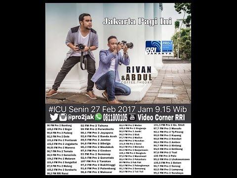 Rivan &  Abdul  - ICU Pro2 RRI Jakarta (Live Video Corner RRI) Mp3