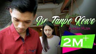 Alindra Iso Tanpo Kowe MP3