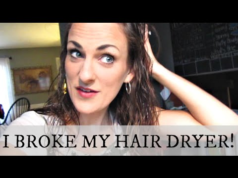I Broke My Hair Dryer {Daily Vlog}