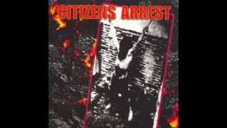 Citizens Arrest - Citizens Arrest ( Full Album )