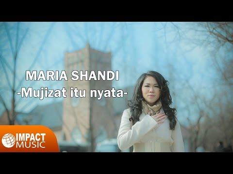 Maria Shandi - Mujizat Itu Nyata
