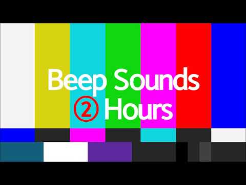 Beep Sound Effect - 2Hours