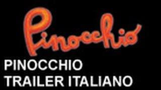 Pinocchio - Trailer italiano