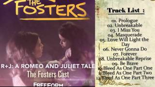 The Fosters Cast - The Fosters Presents R+J (Full album) 2016