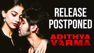 Adithya Varma Postponed! New Release Date Announced | Dhruv Vikram | Banita Sandhu | Gireesaaya