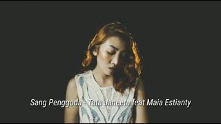 Sang Penggoda - Tata Janeeta feat Maia Estianty(Judith Cover)