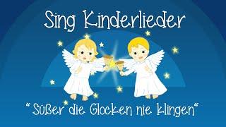 Süßer die Glocken nie klingen - Weihnachtslieder zum Mitsingen | Sing Kinderlieder