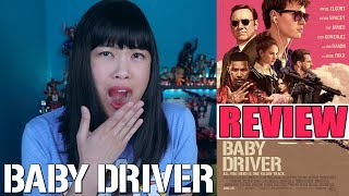 Baby Driver | Movie Review