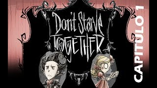 Dont Starve Together| Cooperativo| Capitulo 1