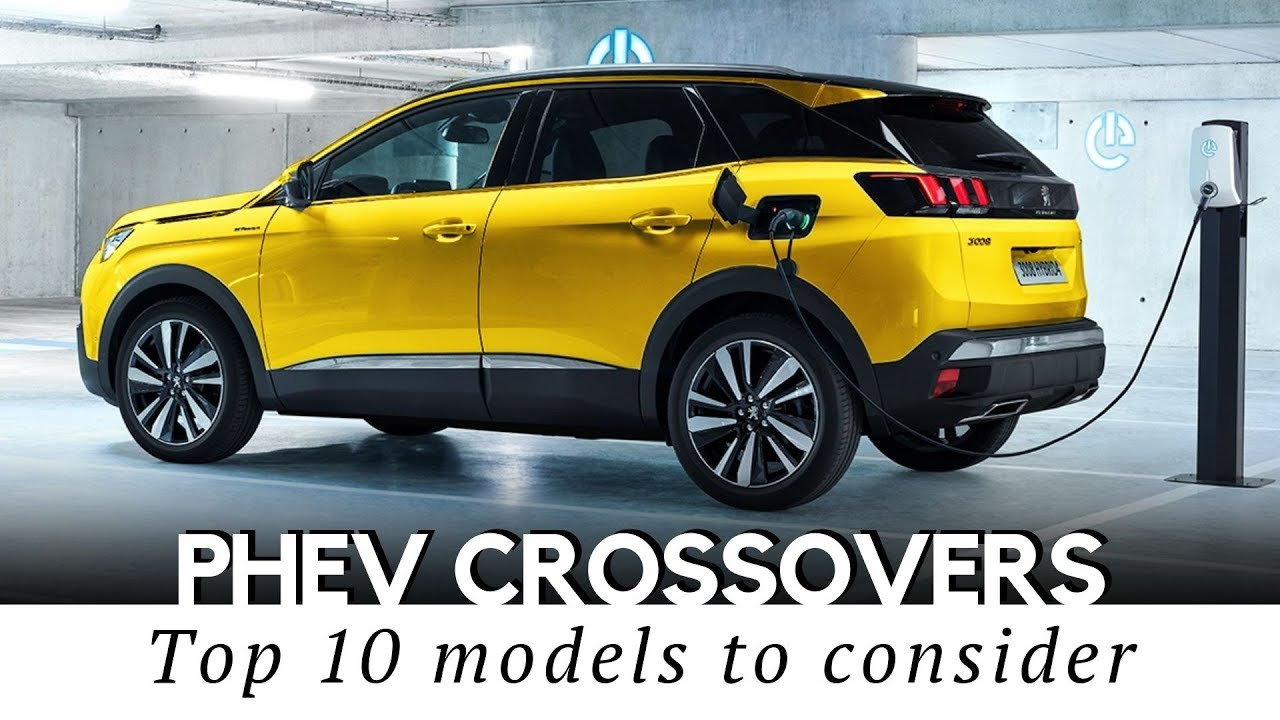 Best Hybrid Suv 2020.Top 10 Plug In Hybrid Crossover Suvs To Buy Before Electric Cars Take Over
