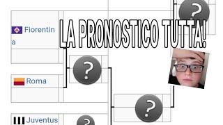 PRONOSTICHIAMO TUTTA LA COPPA ITALIA 2018-19!!!