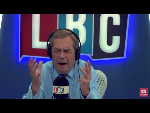The Nigel Farage Show: Corbyn and Nicola Sturgeon's trip to Brussels Live LBC - 13th July 2017