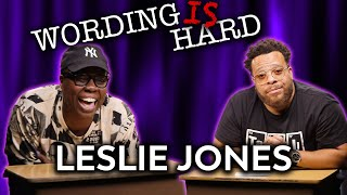 Leslie Jones VS Tahir Moore - WORDING IS HARD