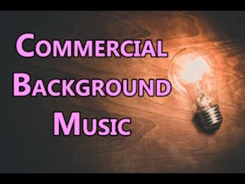 Music For Commercials Advertising Background Instrumental Youtube