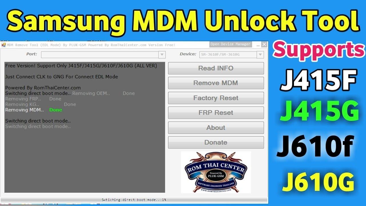 Samsung MDM Unlock Tool, Supports J415F/J415G/J610F/J610G free