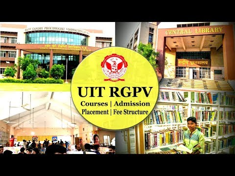 UIT RGPV | Admission,Fees,Library,Campus,Placements,Bus Fees