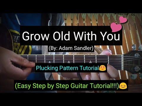 Grow Old With You   Adam Sandler Guitar Tutorial