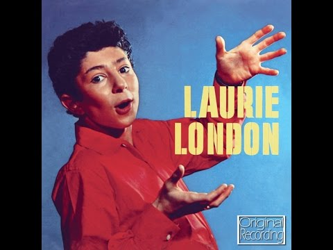 Laurie London - He's Got the Whole World In His Hands...