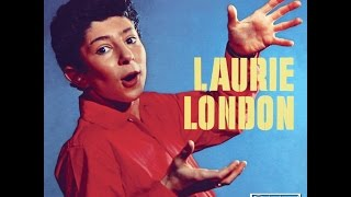 Laurie London - He