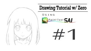 "Drawing Tutorial w/ Zero | Paint Tool SAI | ""Sketching & Outlining"" #1"