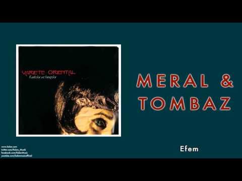 Meral & Tombaz - Efem [ Variete Oriental © 2008 Kalan Müzik ]