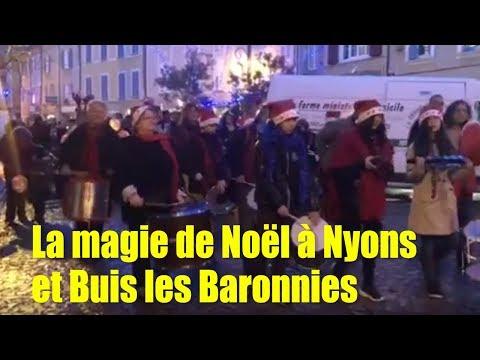 Noël à Nyons et à Buis les Baronnies