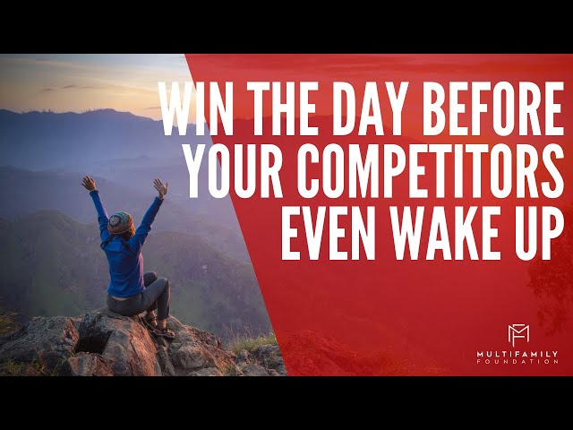 Win the Day Before Your Competitors Even Wake Up