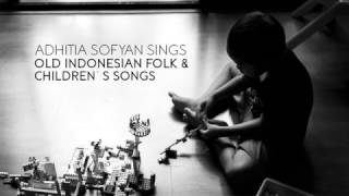 "Video Adhitia Sofyan ""Old Indonesian Folk & Children Songs"" download MP3, 3GP, MP4, WEBM, AVI, FLV Agustus 2018"