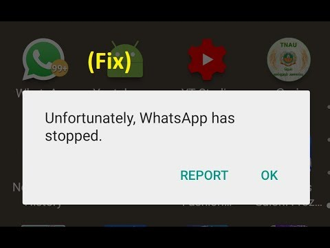 How to fix Unfortunately, WhatsApp has stopped error in Android mobile  while opening whatsapp
