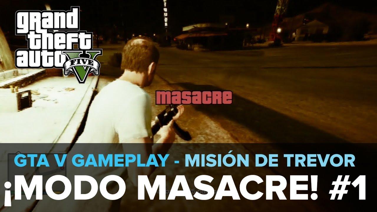 GTA 5: ¡TREVOR EN MODO MASACRE! Gameplay [Trevor] Eurogamer