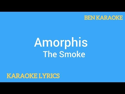 Amorphis - The Smoke (Karaoke Lyrics)