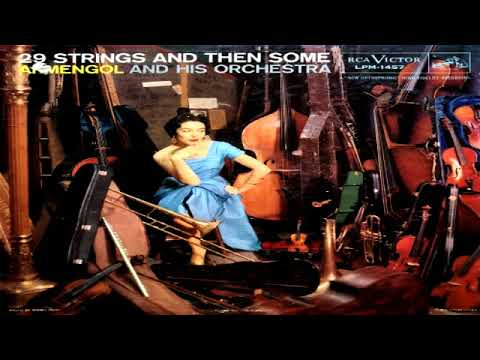 Armengol And His Orchestra  29 Strings And Then Some (1957)GMB