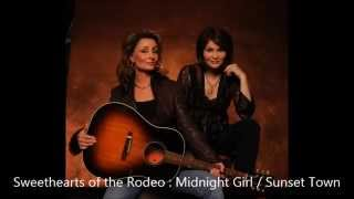 Sweethearts of the Rodeo : Midnight Girl in a Sunset Town