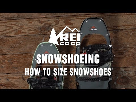 How To Size Snowshoes || REI