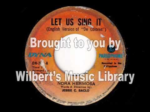 """LET US SING IT (""""De Colores"""" - English) - Nora Hermosa"""