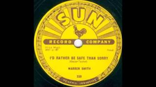 Watch Warren Smith Id Rather Be Safe Than Sorry video