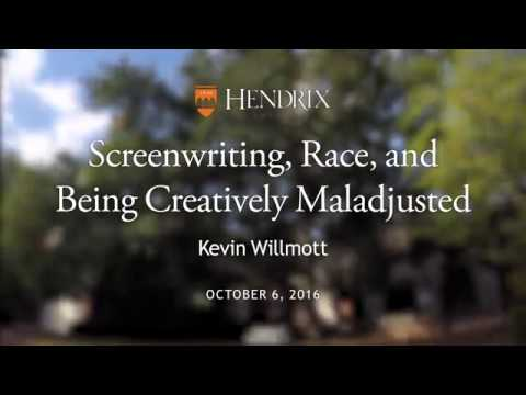 Kevin Willmott: Screenwriting, Race, and Being Creatively Maladjusted