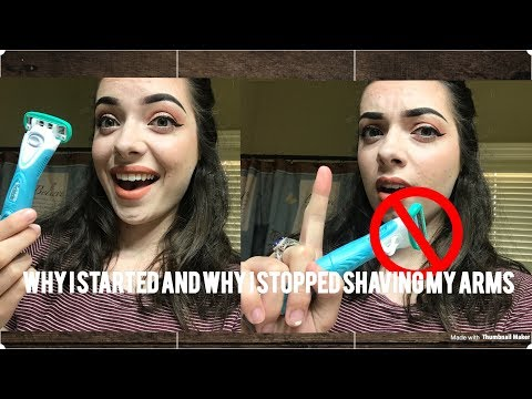 Why I started shaving and stopped shaving my arm hair  Alyssa Dawn