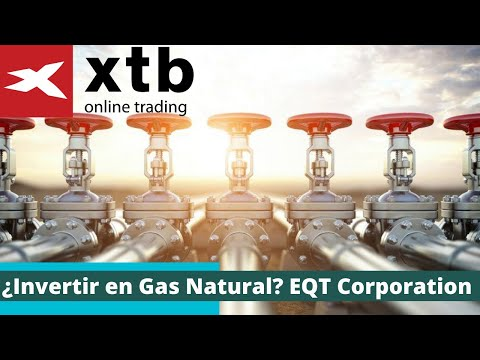 ¿Invertir en Gas Natural? EQT Corporation