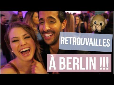 RETROUVAILLES À BERLIN ♡