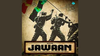 Jawaan Indian Army (Hitesh Khunte) Mp3 Song Download