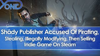 Nacon Accused Of Pirating, Stealing, Illegally Modifying, & Selling Frogwares' Sinking City On Steam