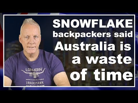 Backpackers said Australia is a waste of time