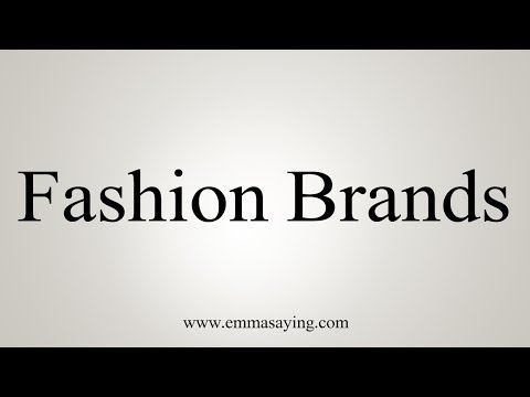 Pronunciation Guide of Fashion Brand Name List