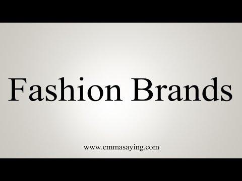 Pronunciation Guide Of Fashion Brand Name List